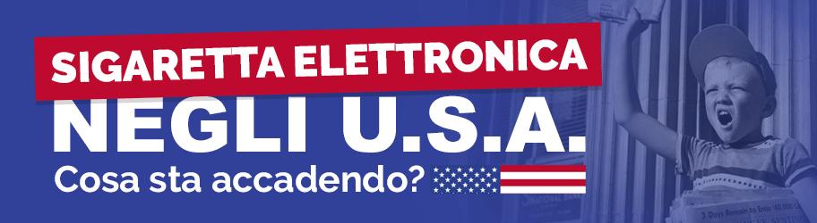 Sigaretta elettronica negli U.S.A cosa sta accedendo?