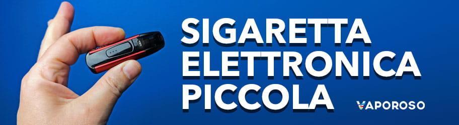 Sigaretta elettronica piccola
