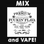 Liquidi Fcukin' Flava Mix and Vape