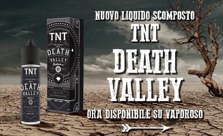 Nuovi Liquidi Scomposti TNT Death Valley - su Vaporoso.it