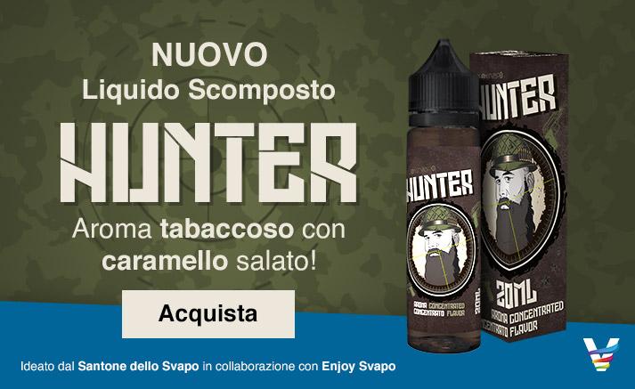 Liquido Scomposto Hunter del Santone dello Svapo!